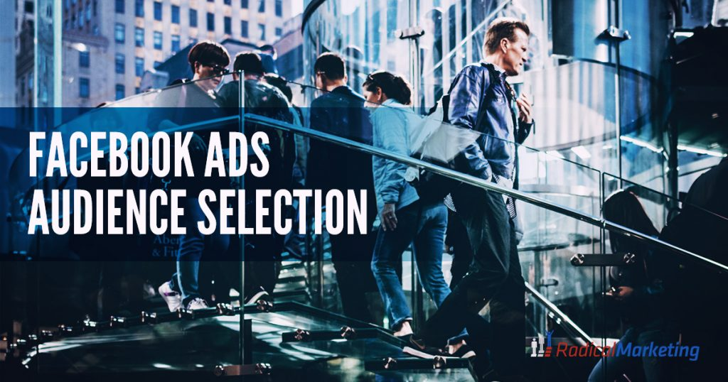 Facebook Ads Audience Selection - Facebook 1200 X 630