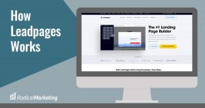 How Leadpages Works
