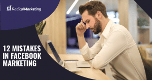 12 Mistakes in Facebook Marketing