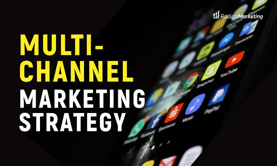 Multi-channel marketing strategy