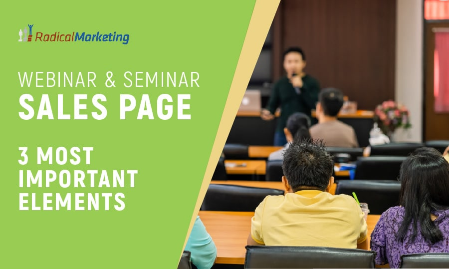 Three important elements for your webinar or seminar sales page