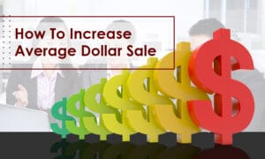 How to increase Average Dollar Sale